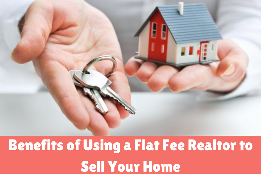 Using a flat fee realtor to sell your home